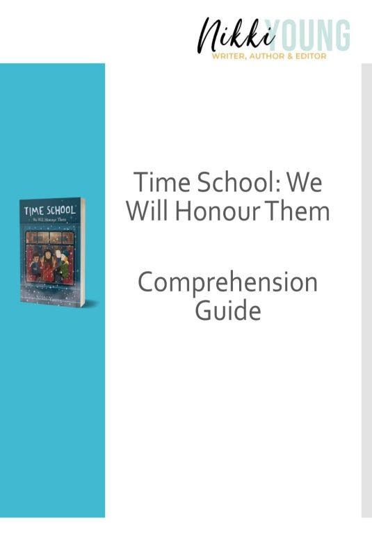Comprehension and activity guide for Time School: We Will Honour Them